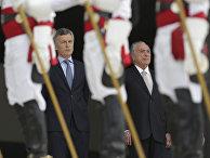Президент Аргентины Маурисио Макри и президент Бразилии Мишель Темер